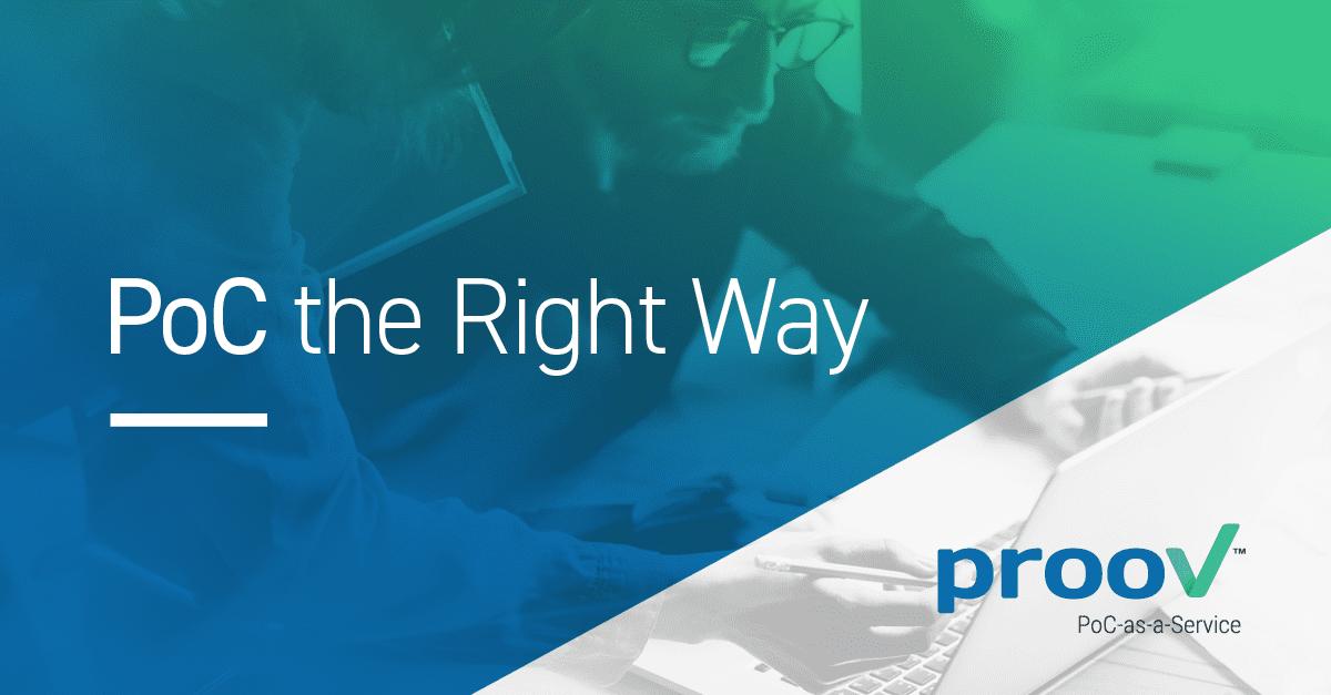 PoC the Right Way
